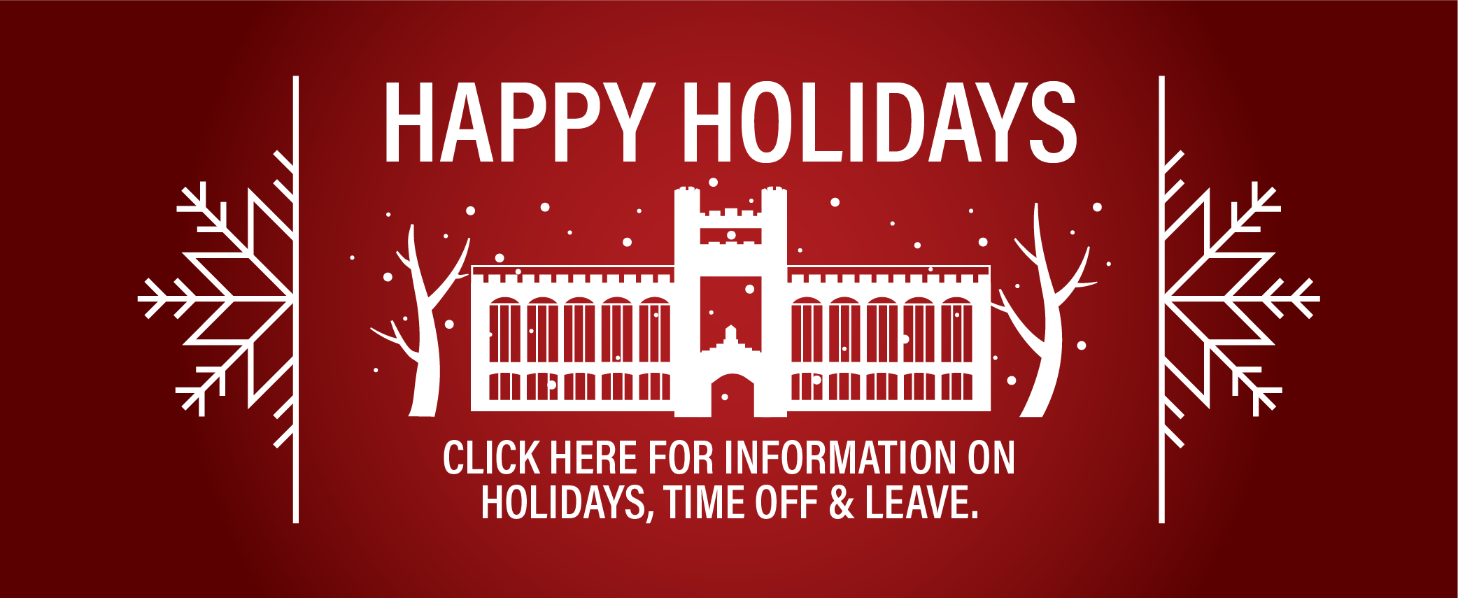 Click here for information about holidays, time off, and leave.