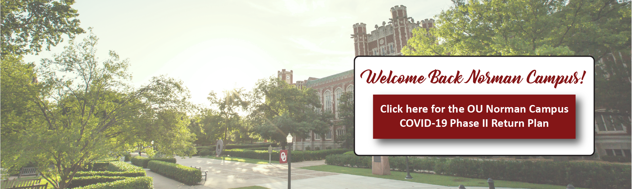 Click Here for COVID-19 Return to Campus Plans.